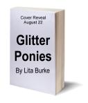Glitter Ponies by Lita Burke