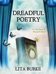 Dreadful Poetry by Lita Burke
